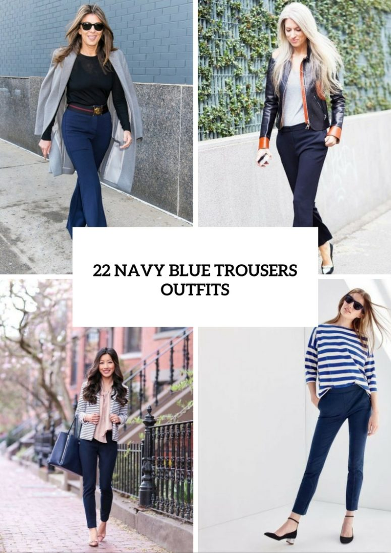22 Elegant Navy Blue Trousers Outfits For Las