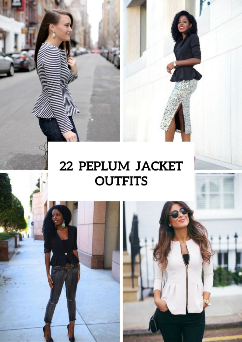 22 Feminine Peplum Jacket Outfits For This Fall