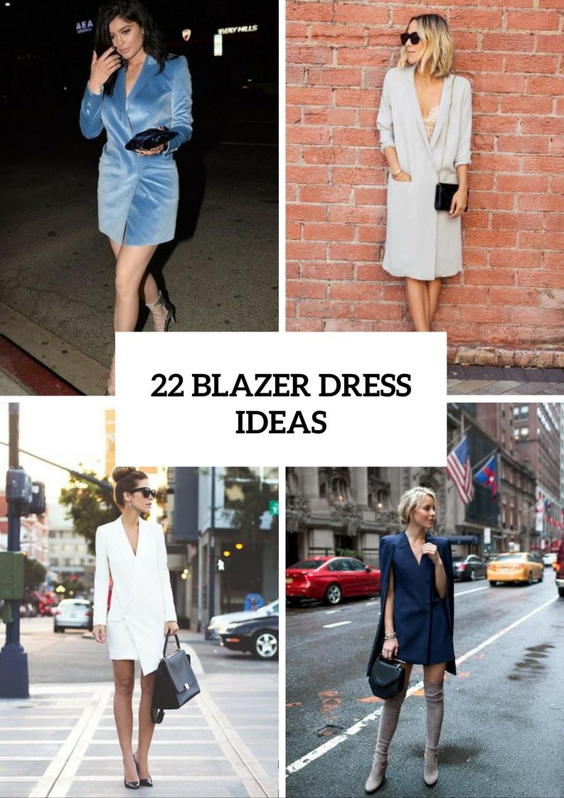 Sexy Blazer Dress Outfits For Stylish Girls