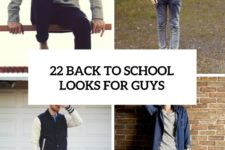22 cool back to school looks for guys cover