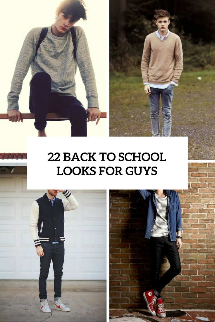 22 Cool Back To School Outfits For Guys , Styleoholic