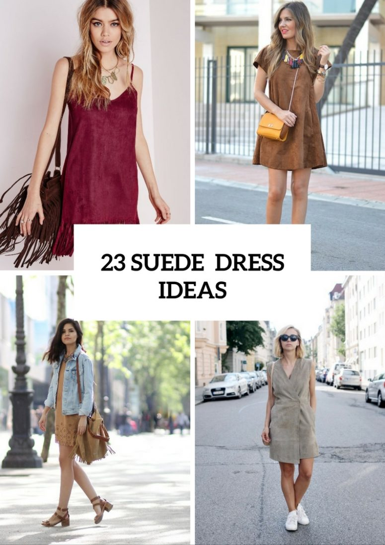 23 Charming Outfits With Suede Dresses To Try