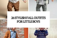 26 stylish fall outfits for little boys cover