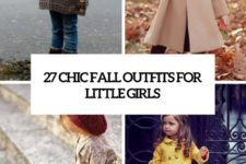 27 chic fall outfits for little girls cover