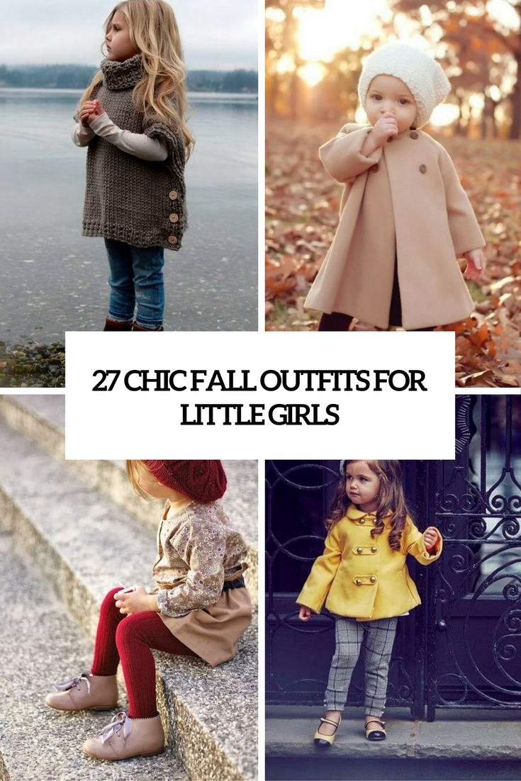 27 Chic Fall Outfits For Little Girls