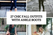 27 chic fall outfits with ankle boots cover