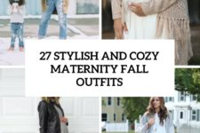 27 comfy and stylish maternity fall outfits cover