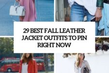 29 best fall leather jacket outfits to pin right now cover