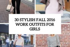 30 stylish fall 2016 work outfits for girls cover