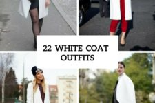 22 Awesome Ideas To Wear White Coats