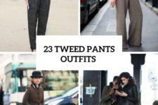 23 Elegant Tweed Pants Outfits