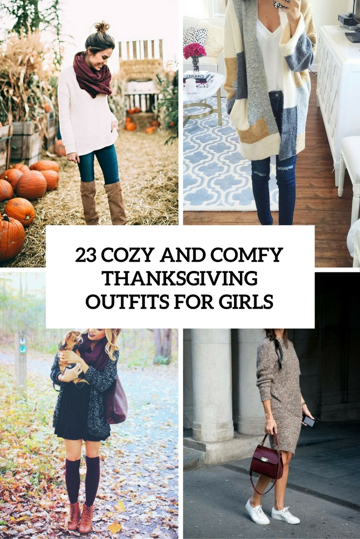 23 Cozy And Comfy Thanksgiving Outfits For Girls