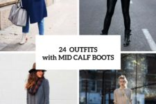 24 Fall Outfit Ideas With Mid Calf Boots