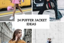 24 Trendy Puffer Jacket Ideas For Fall And Winter
