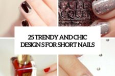 25 trendy and chic designs for short nails cover