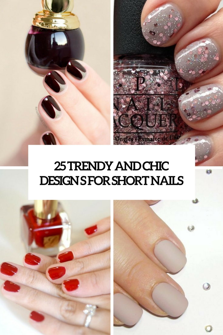 trendy and chic designs for short nails cover