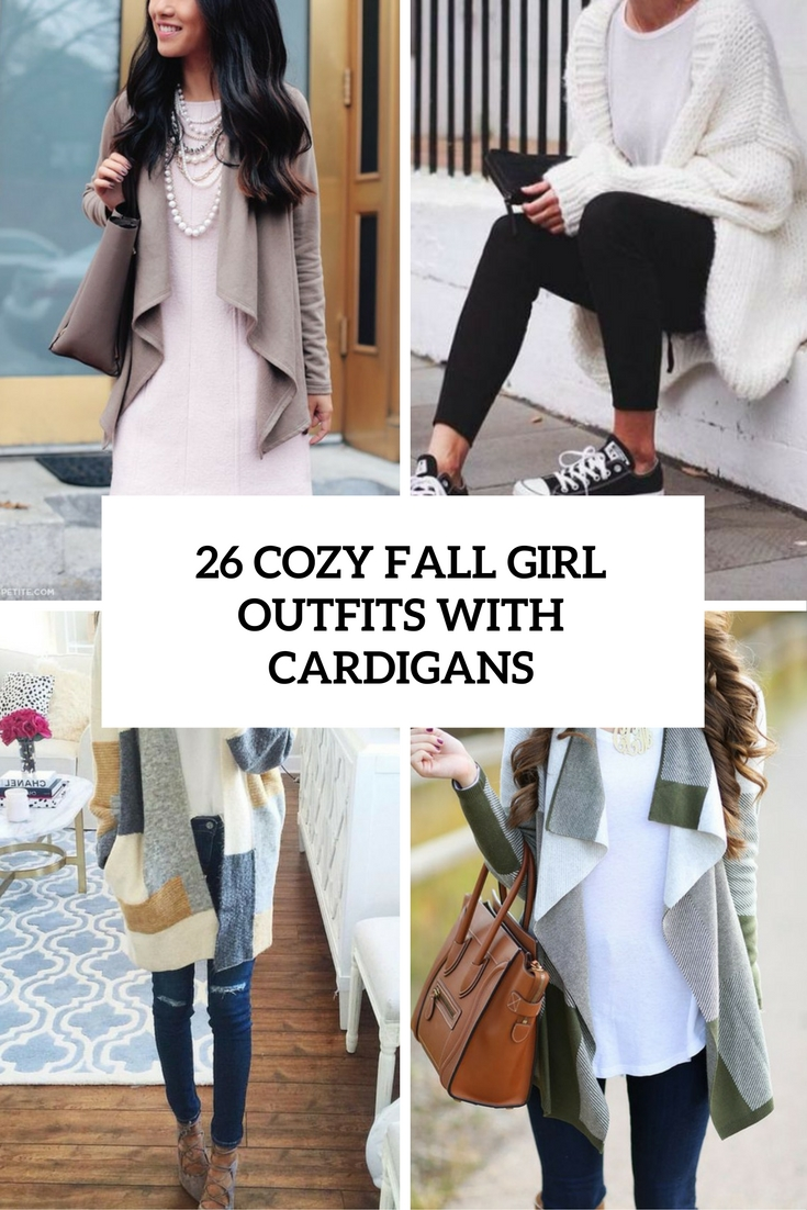 26 Cozy Fall Girl Outfits With Cardigans