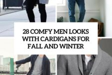 28 comfy men looks with cardigans for fall and winter cover