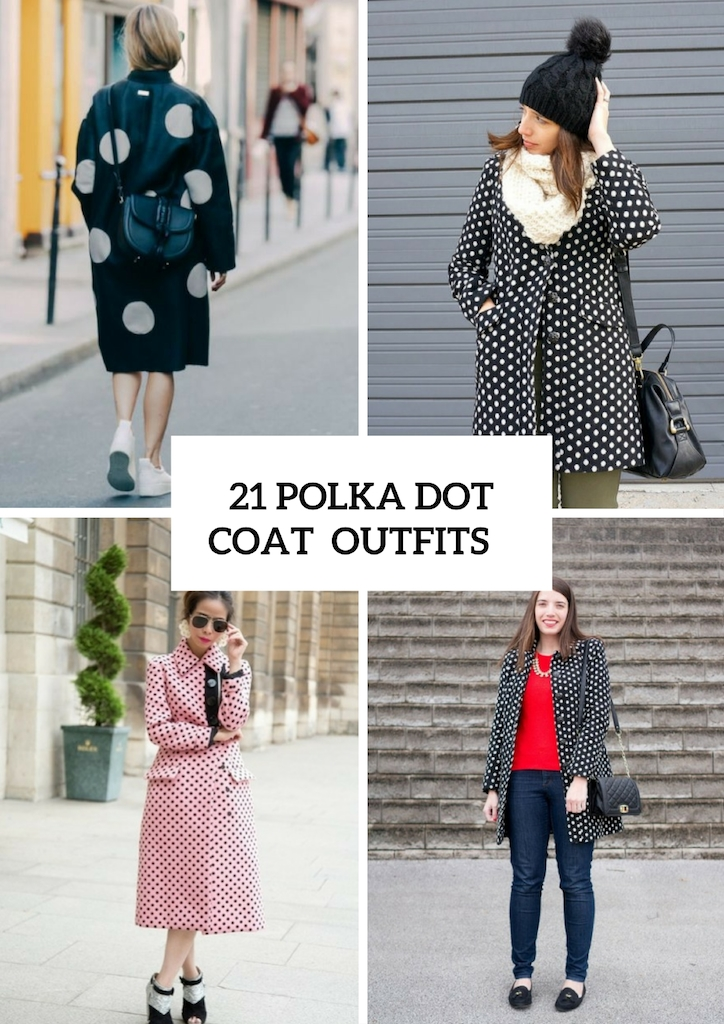 Excellent Polka Dot Coats For Ladies