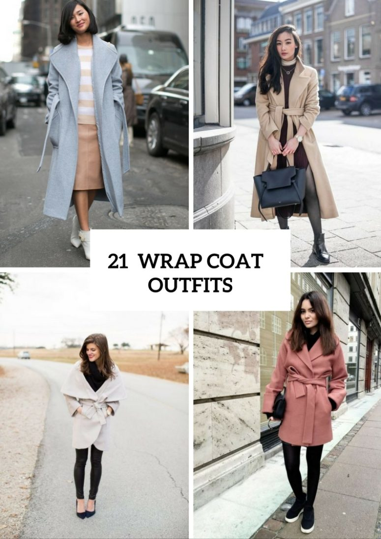 21 Super Cozy Wrap Coat Outfit Ideas To Try
