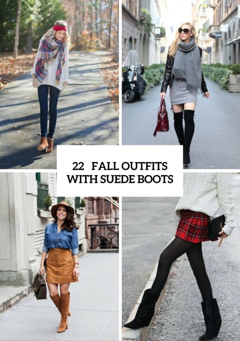 22 Stylish Outfits With Suede Boots For Fall And Winter