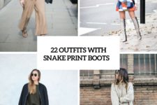 22 Trendy Outfits With Snake Print Boots