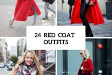 24 Gorgeous Red Coat Outfits To Recreate