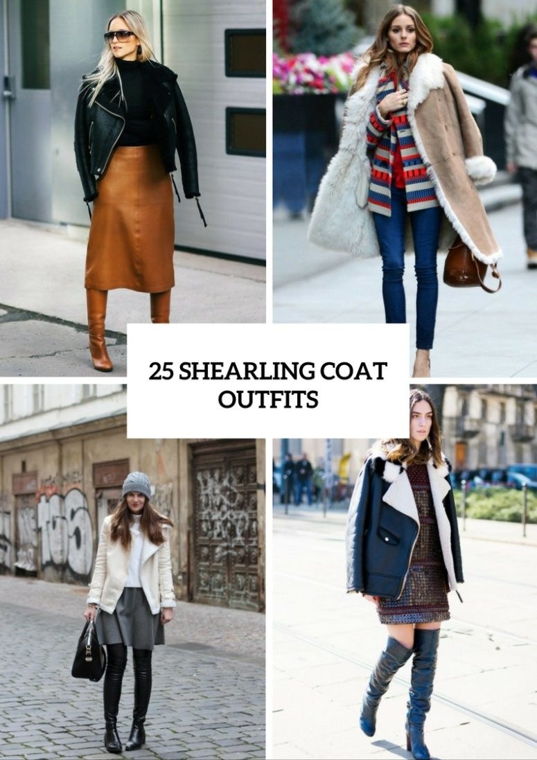 25 Cool Shearling Coat Outfits For Fall And Winter