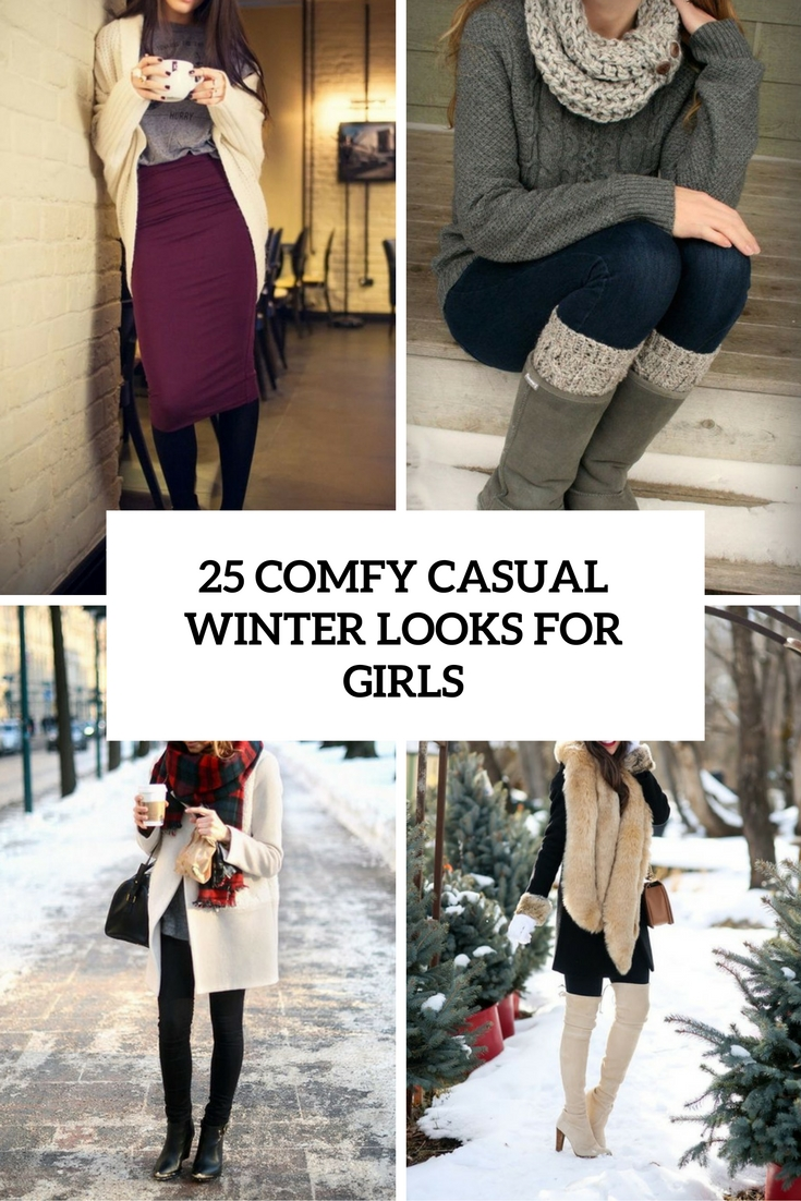 fe01cae1ce7 25 Comfy Casual Winter Looks For Girls - Styleoholic