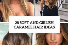 28 soft and girlish caramel hair ideas cover