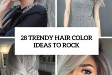 28 trendy grey hair color ideas to rock cover