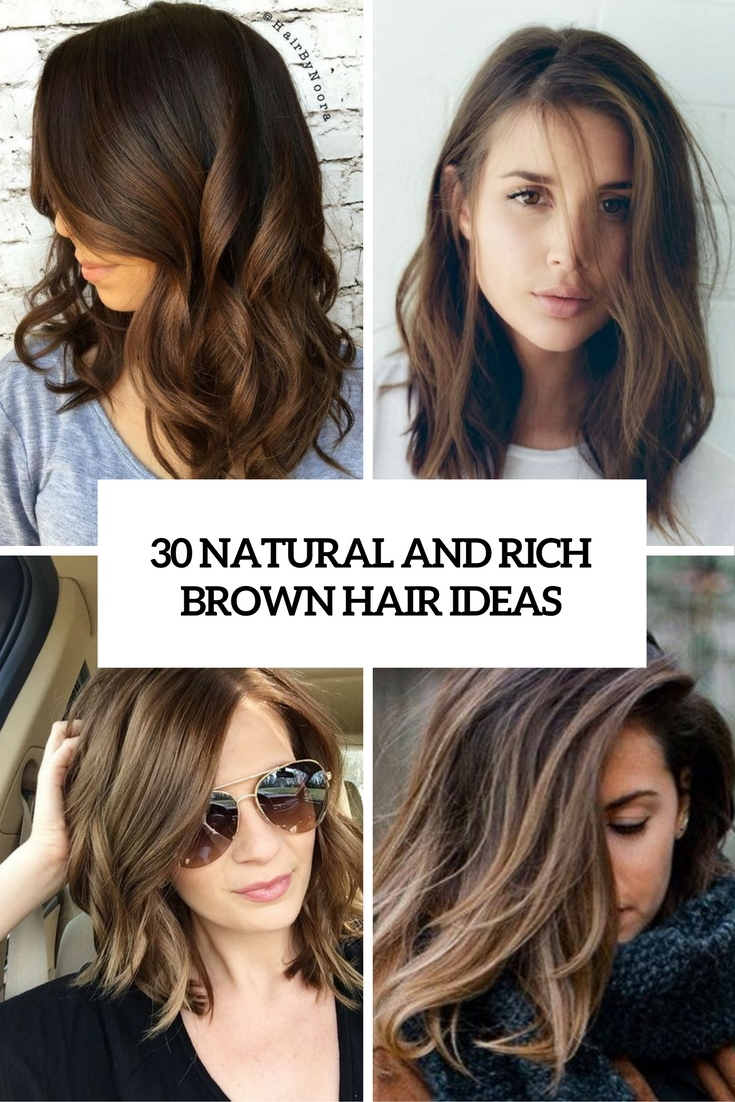 natural and rich brown hair ideas cover