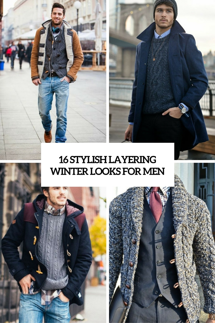 stylish layering winter looks for men cover