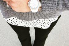 18 black pants, a polka dot short and a grey sweater
