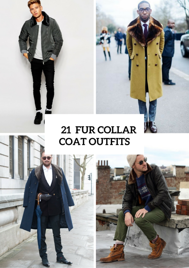 21 Elegant Fur Collar Coat Outfits For Men