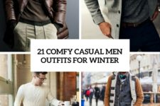 21 comfy casual men outfits for winter cover