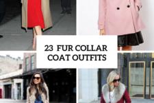 23 Fur Collar Coat Outfit Ideas For Elegant Ladies