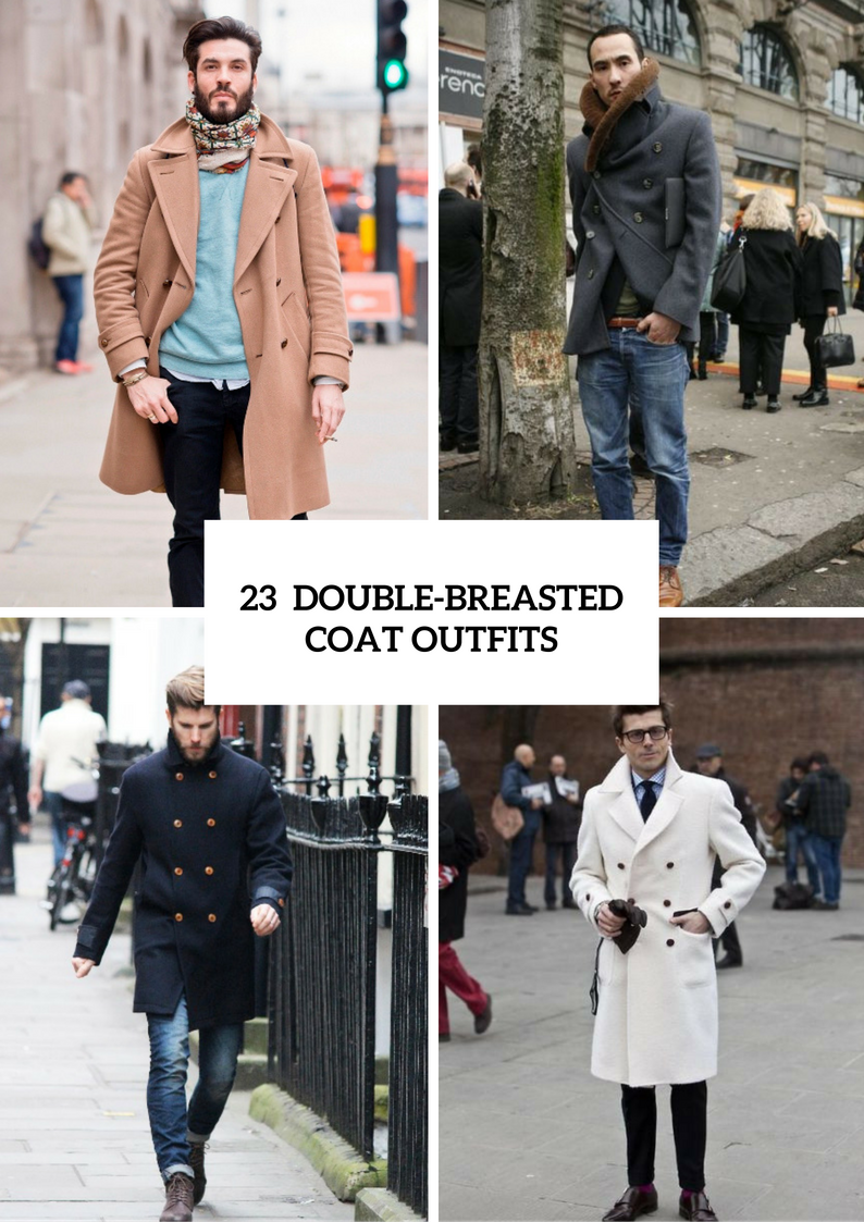 Winter Double Breasted Coat Outfits For Men