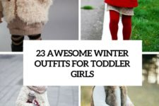 23 awesome winter outfits for toddler girls cover