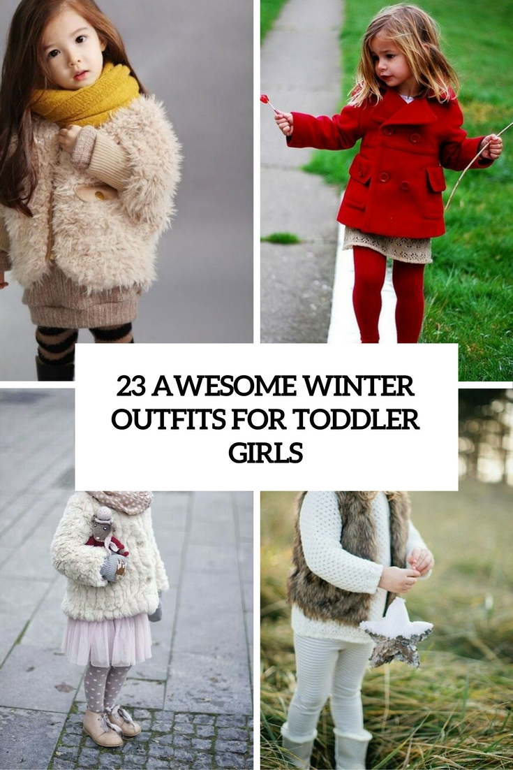 23 Awesome Winter Outfits For Toddler Girls