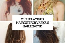 23 chic layered haircuts for various hair lengths cover