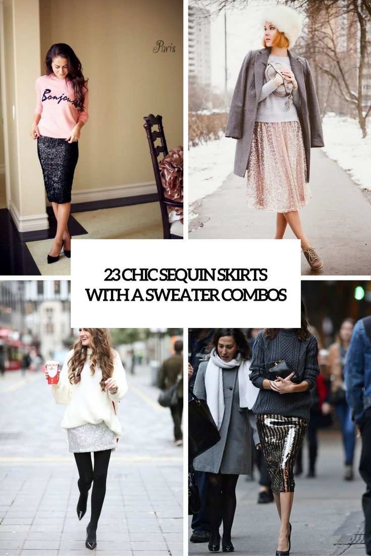 23 Chic Sequin Skirts With A Sweater Combos