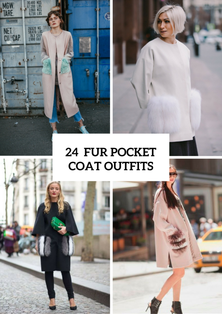 24 Fur Pocket Coat Outfits For Fashionistas