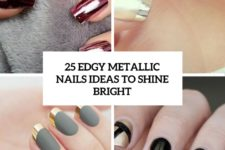 25 edgy metallic nails ideas to shine bright cover