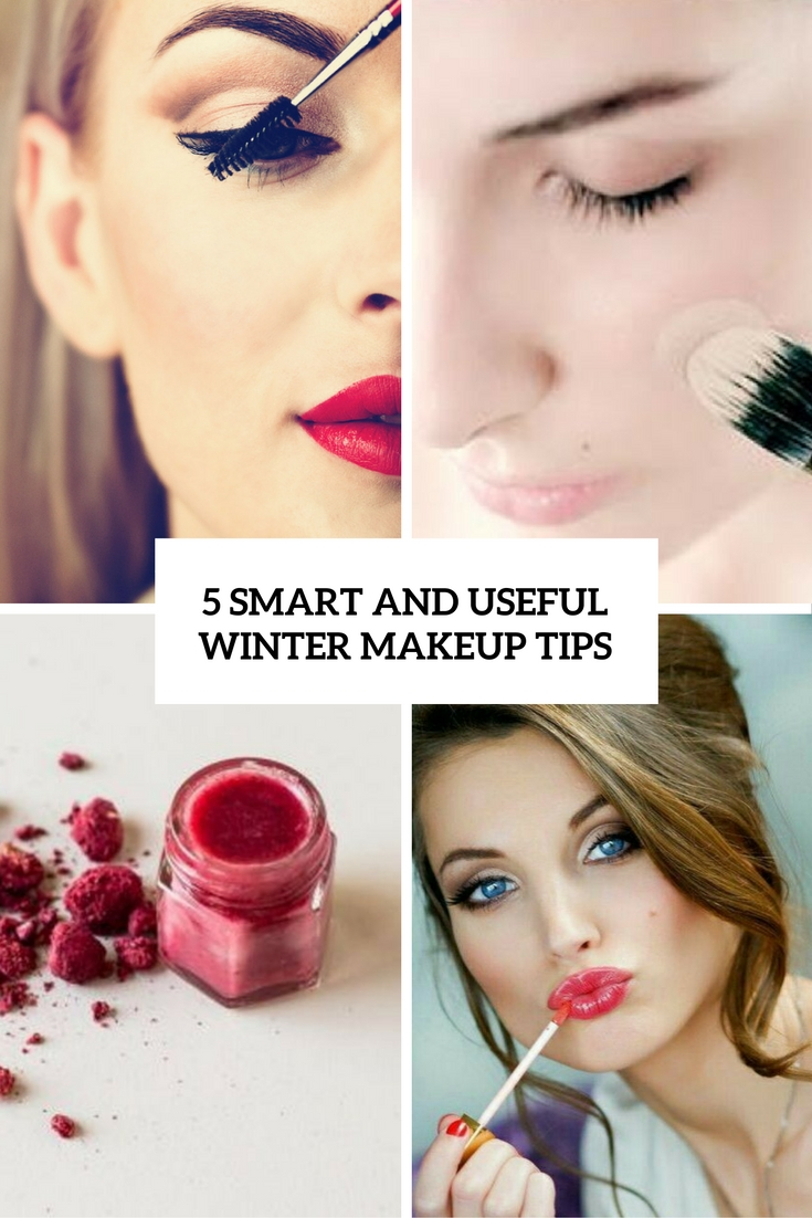 5 Smart And Useful Winter Makeup Tips