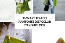 16 ways to add pantone's 2017 color to your look cover