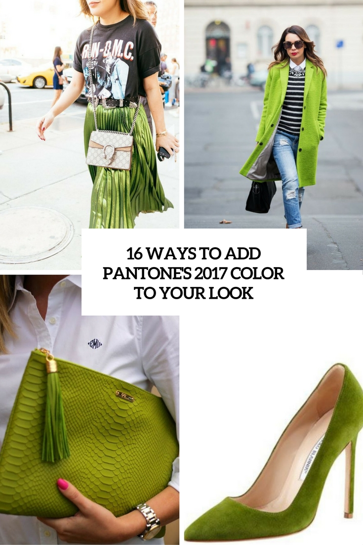 ways to add pantone's 2017 color to your look cover