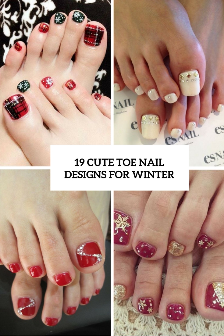 19 Cute Toe Nail Designs For Winter - 19 Cute Toe Nail Designs For Winter - Styleoholic