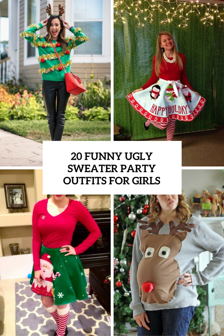 Tacky Christmas Party Outfit Ideas Part - 47: Funny Ugly Sweater Party Outfits For Girls Cover