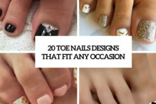 20 toe nails designs that fit any occasion cover